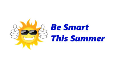 Be Smart this Summer